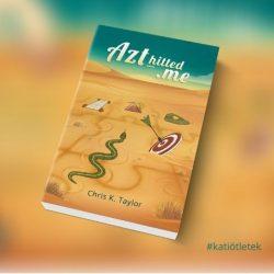 Puhatáblás könyv:  Chris K. Taylor: Azt_Hitted.me című könyv