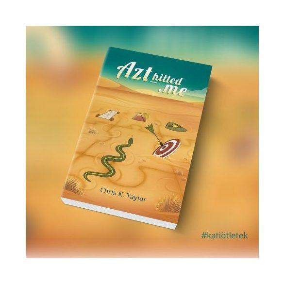 Könyvgyártás:  Chris K. Taylor: Azt_Hitted.me című könyv