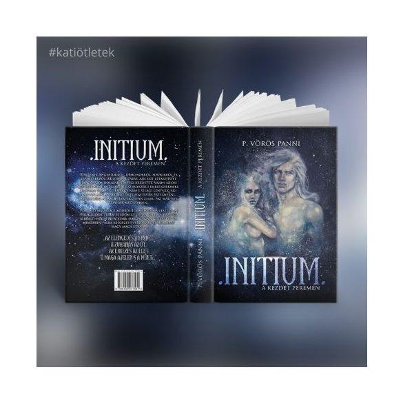 Keménytáblás könyv: P. Vörös Panni: Initium a kezdet peremén című könyv