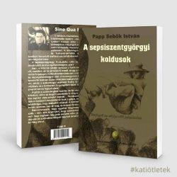 Puhatáblás könyvgyártás: Papp Sebők István: A sepsiszentgyörgyi koldusok