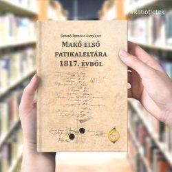 Keménytáblás könyv: Szabó István Antalné: Makó első patikaleltára